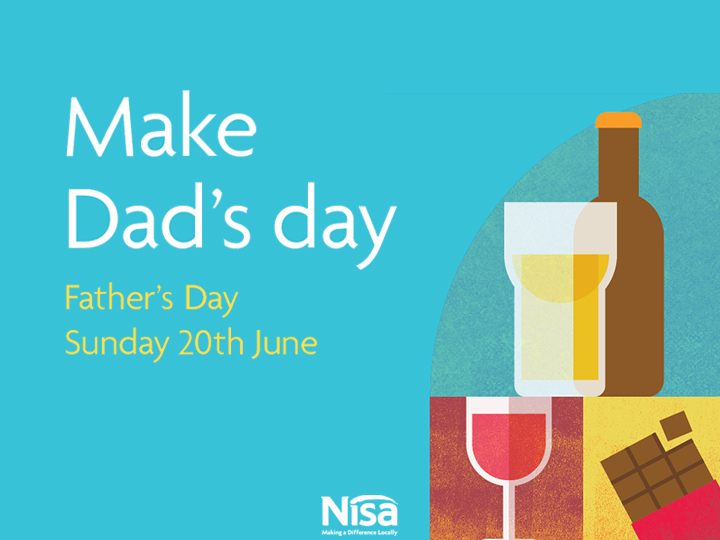 Don't forget the dads on 20th June – Father's Day Promos from Nisa